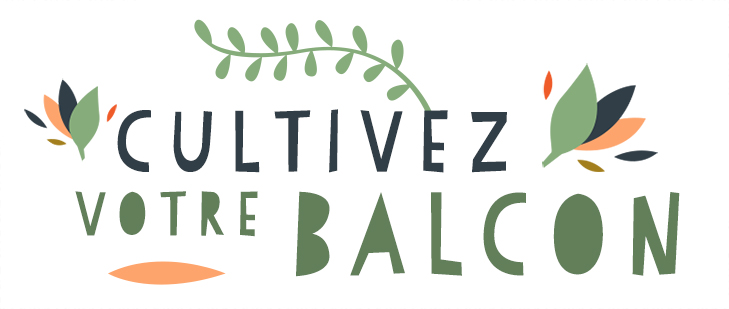 Cultivez votre balcon