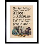 Wee Blue Coo Alice in Wonderland Framed Art Print Mad Hatter Tea Party Quote Poster Gift with Wall Hangers